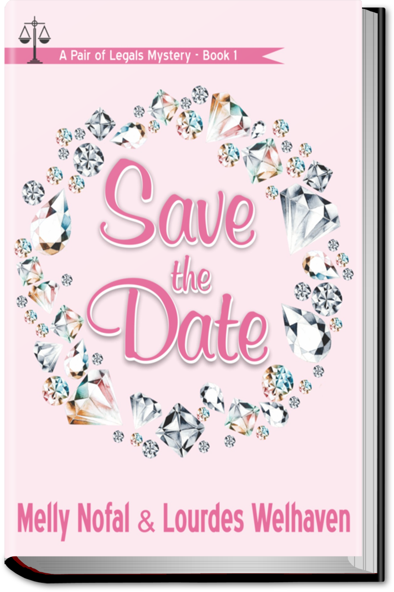 Save the Date by Melly Nofal and Lourdes Welhaven